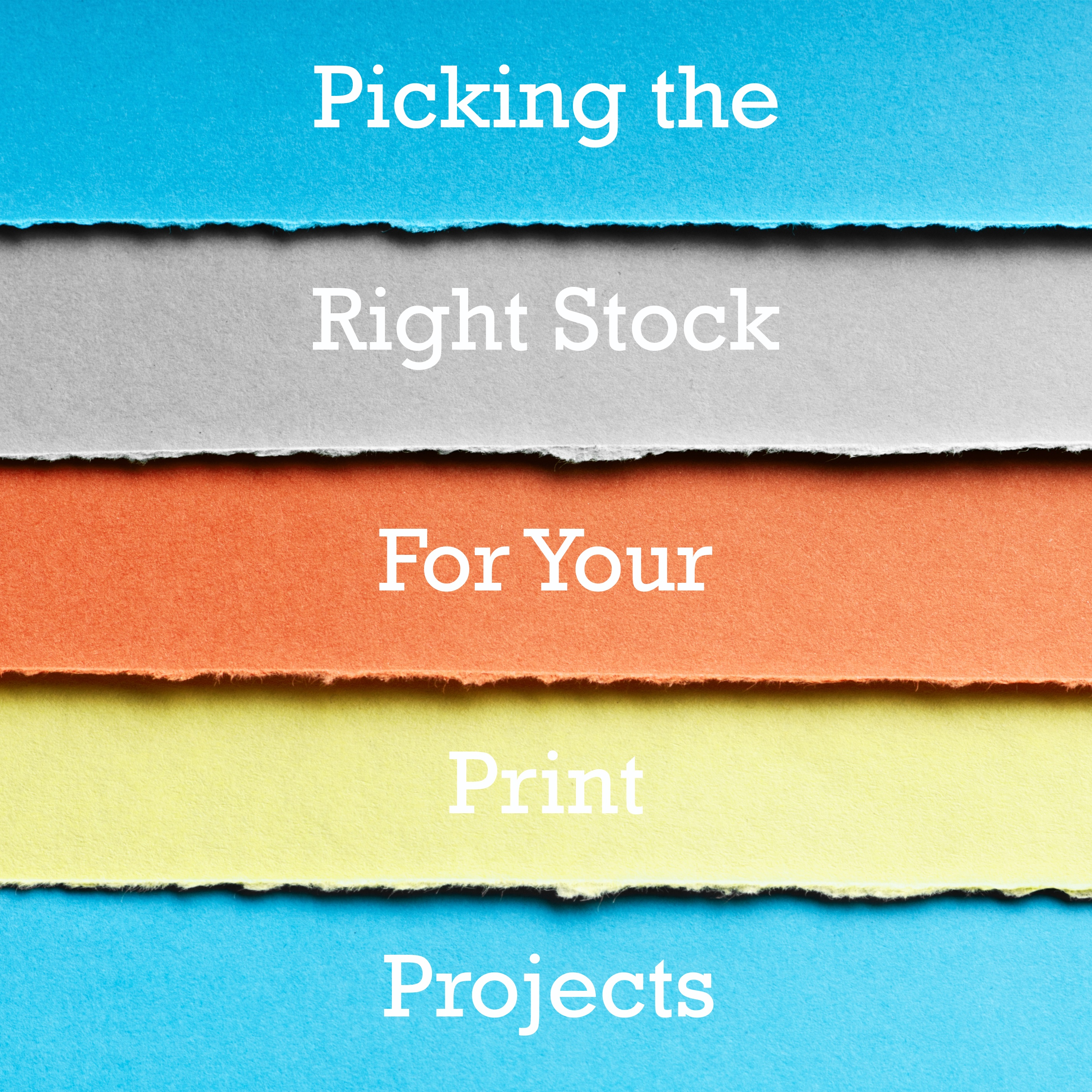 Picking stock for your print projects.jpg