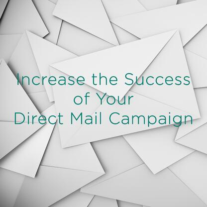 Increase success of direct mail campaign