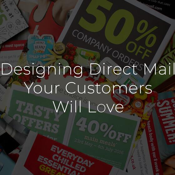 designing direct mail your customers will love.jpg