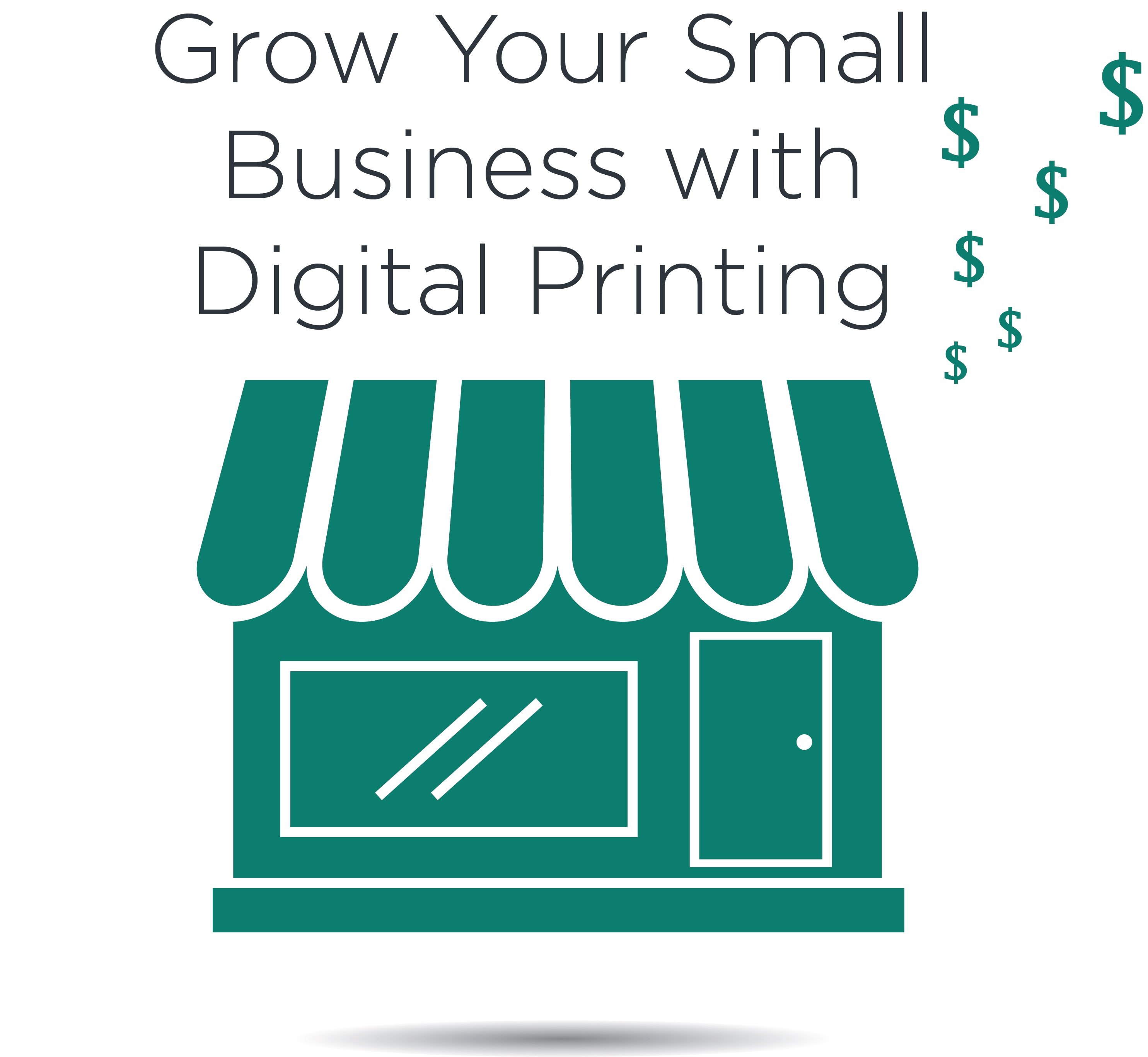 grow your small business with digital printing