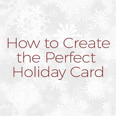 how to create the perfect holiday card.jpg